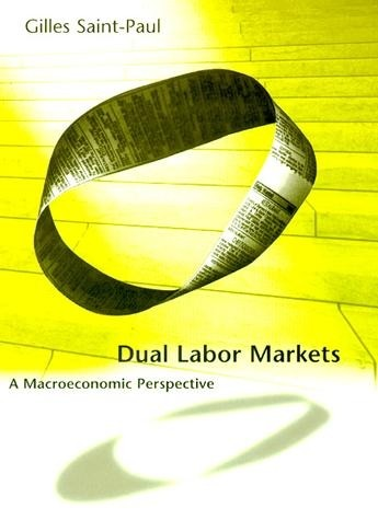 Dual Labor Markets