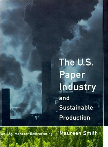 The U. S. Paper Industry and Sustainable Production