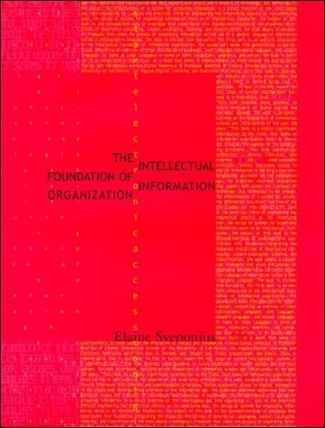 The Intellectual Foundation of Information Organization
