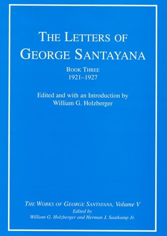 The Letters of George Santayana, Book Three, 1921–1927, Volume 5