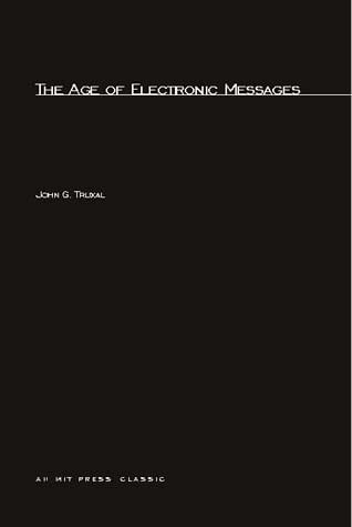 The Age of Electronic Messages