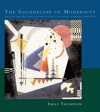 The Soundscape of Modernity