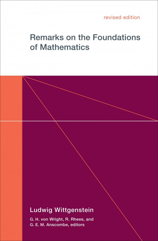 Remarks on the Foundations of Mathematics, Revised Edition