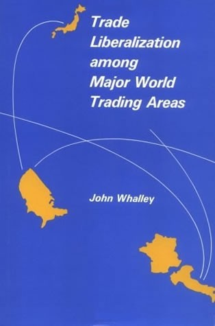 Trade Liberalization among Major World Trading Areas