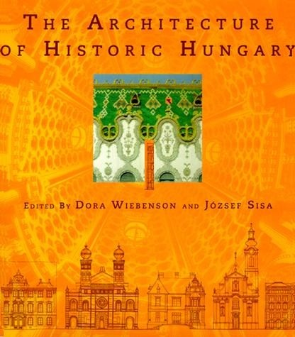 The Architecture of Historic Hungary   The MIT Press
