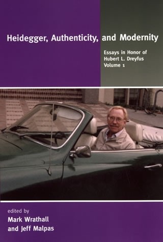 Heidegger, Authenticity, and Modernity, Volume 1