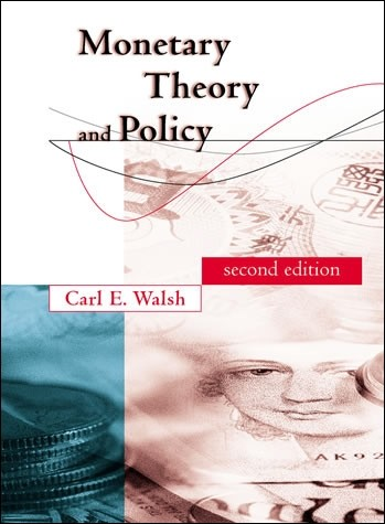 Monetary Theory and Policy, Second Edition