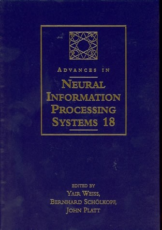Advances in Neural Information Processing Systems 18