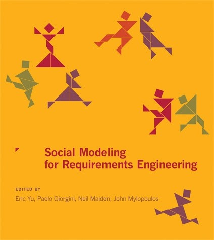 Social Modeling For Requirements Engineering The MIT Press - Requirements engineering