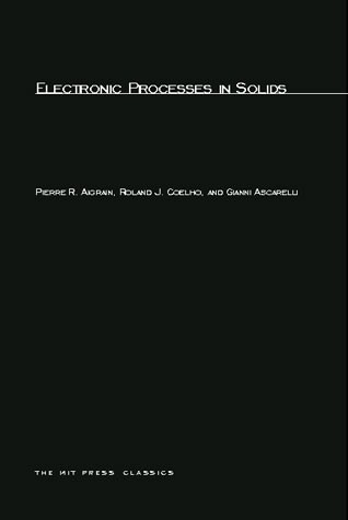 Electronic Processes in Solids