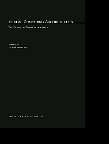 Neural Computing Architectures