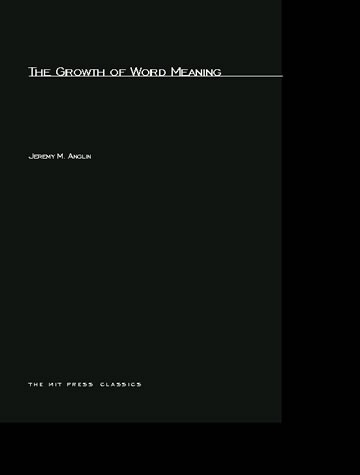 The Growth of Word Meaning