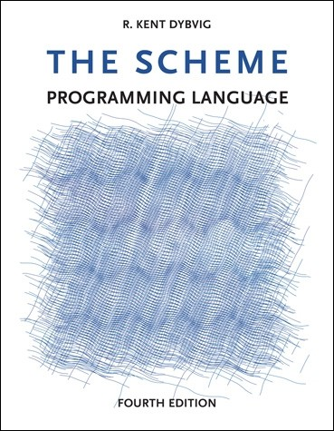 The Scheme Programming Language, Fourth Edition