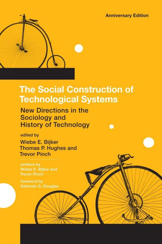 The Social Construction of Technological Systems, Anniversary ...