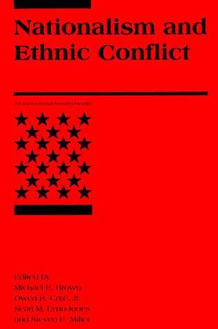 Nationalism And Ethnic Conflict The Mit Press