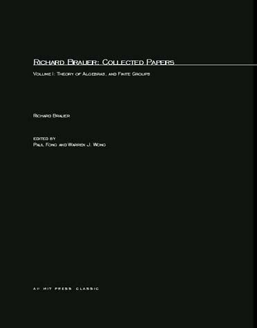 Richard Brauer: Collected Papers, Volume 1
