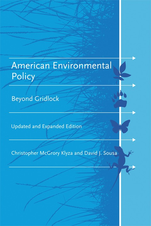 American Environmental Policy, Updated And Expanded Edition