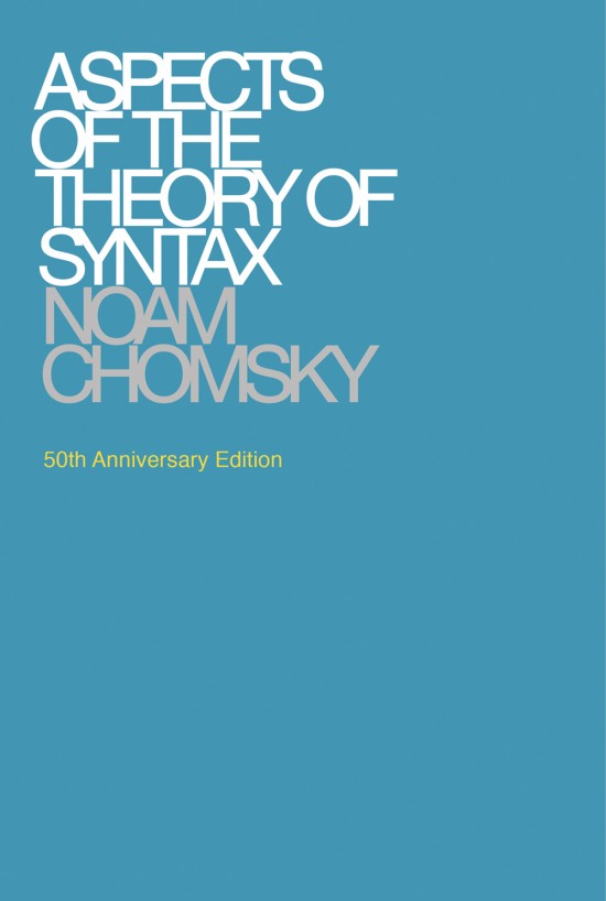 Aspects of the Theory of Syntax, 50th Anniversary Edition