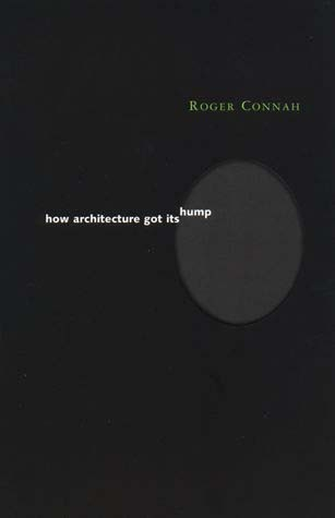 How Architecture Got Its Hump