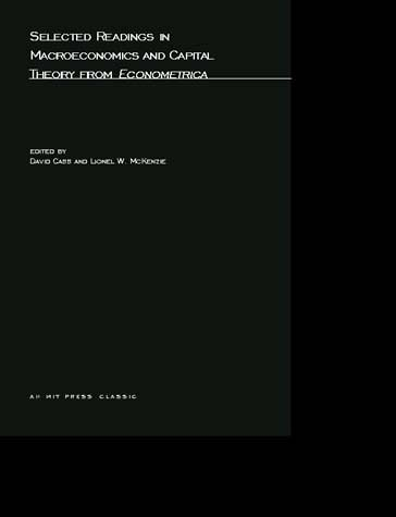 Selected Readings in Macroeconomics and Capital Theory from Econometrica