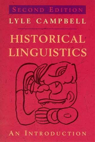 Historical Linguistics, Second Edition