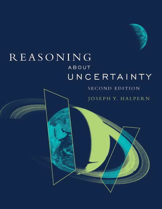 Reasoning about Uncertainty, Second Edition