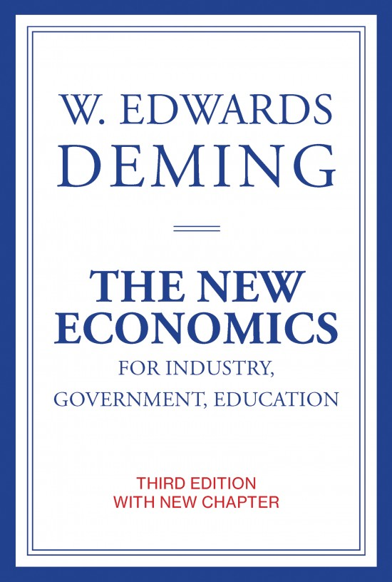 The New Economics for Industry, Government, Education, Third Edition