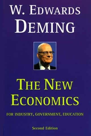 The New Economics for Industry, Government, Education, Second Edition