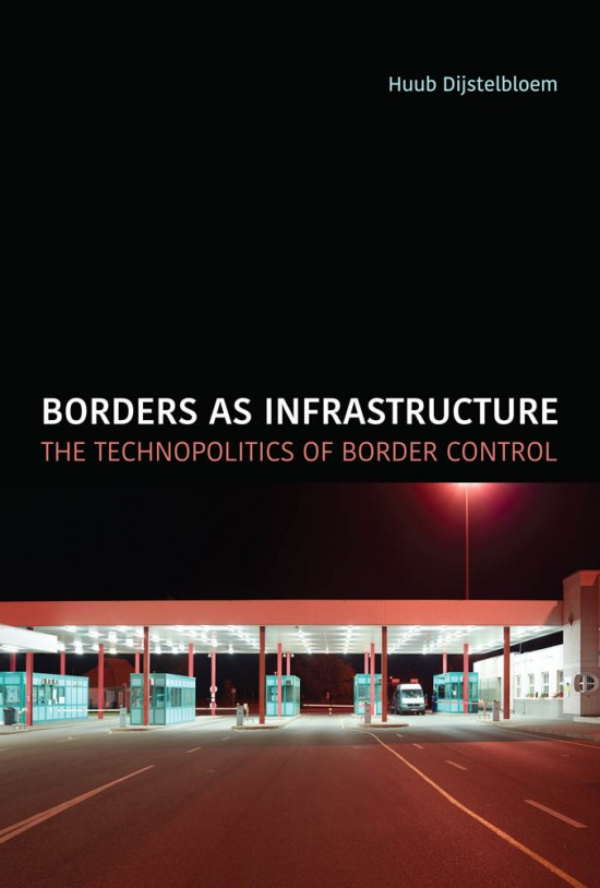 Borders as Infrastructure