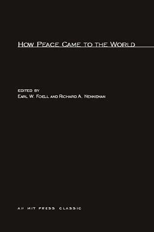 How Peace Came to the World