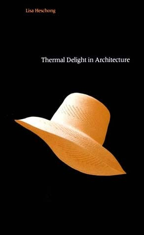 Thermal Delight in Architecture