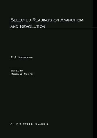 Selected Writings on Anarchism and Revolution