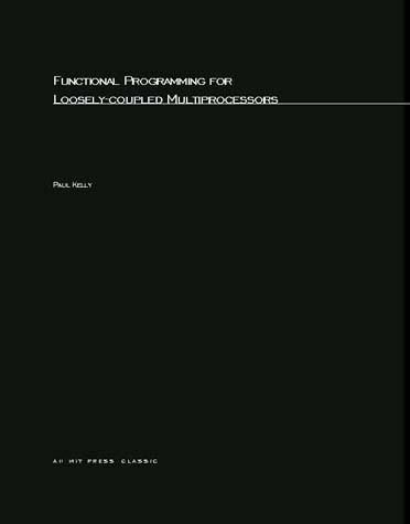 Functional Programming for Loosely-Coupled Multiprocessors