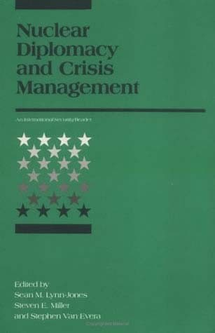 Nuclear Diplomacy and Crisis Management