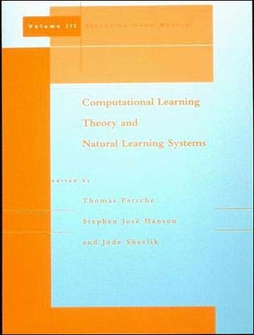 Computational Learning Theory and Natural Learning Systems, Volume 3