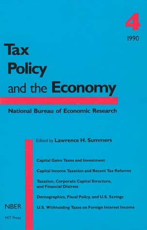 Tax Policy and the Economy, Volume 4
