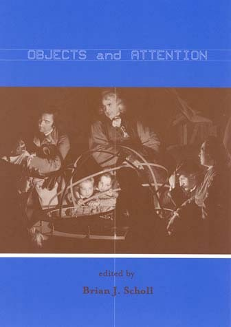 Objects and Attention
