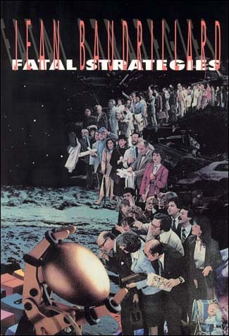 Fatal Strategies