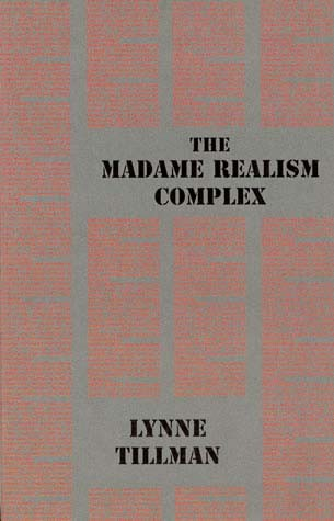 The Madame Realism Complex