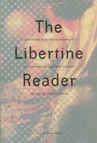 The Libertine Reader