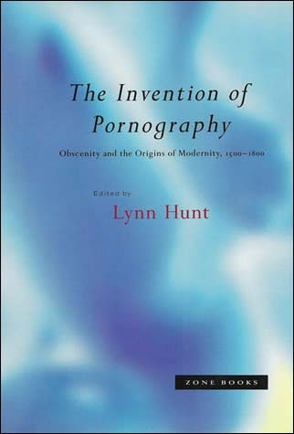 The Invention of Pornography, 1500–1800