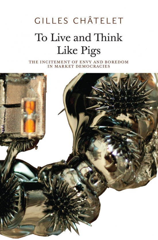 To Live and Think Like Pigs