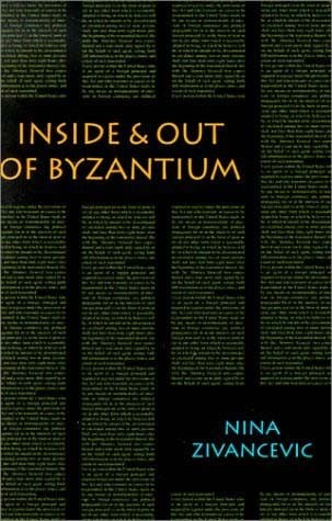 Inside & Out of Byzantium