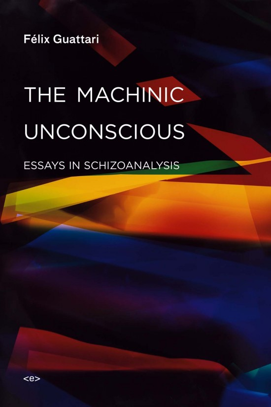The Machinic Unconscious