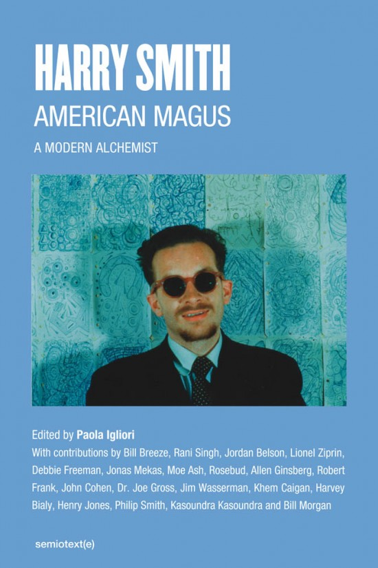 American Magus Harry Smith, Revised And Expanded Edition