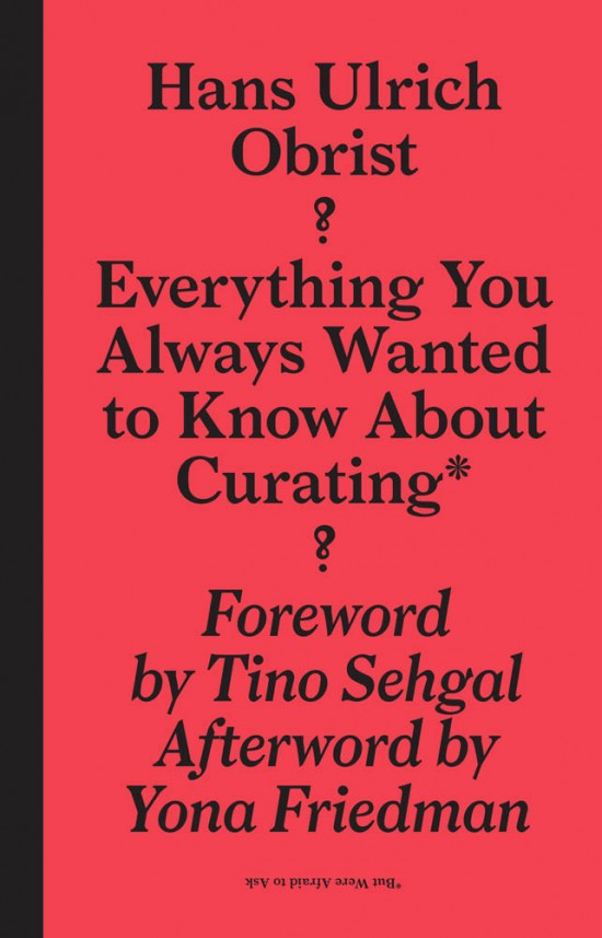 Everything You Always Wanted to Know About Curating*