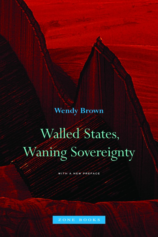 Walled States, Waning Sovereignty, New Edition