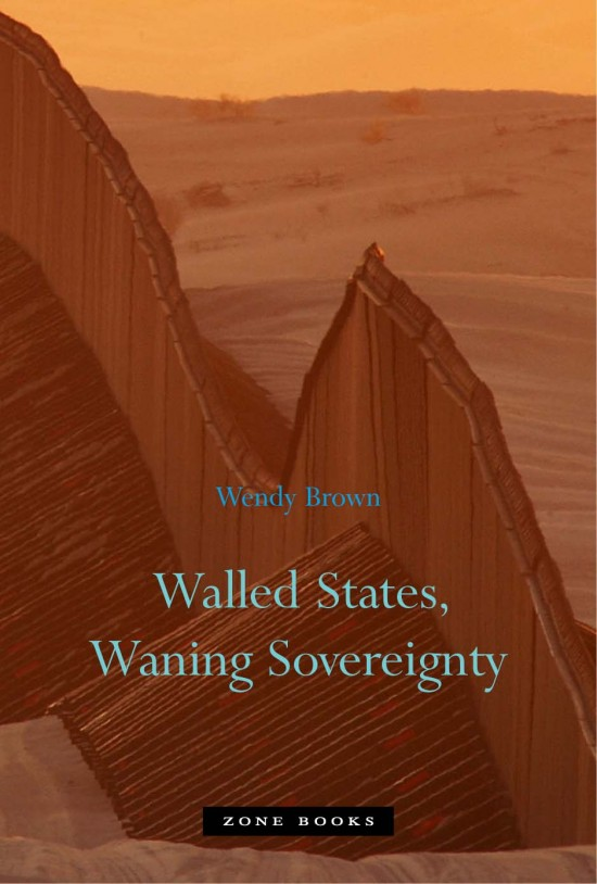 Walled States, Waning Sovereignty