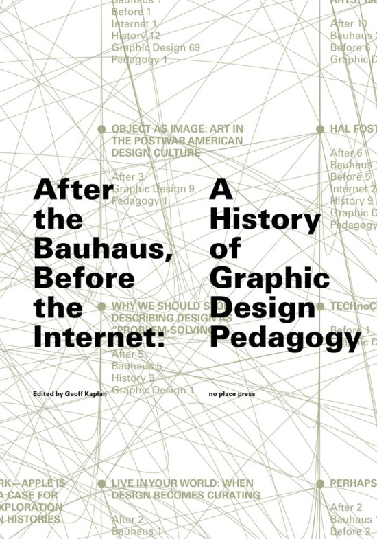 After the Bauhaus, Before the Internet
