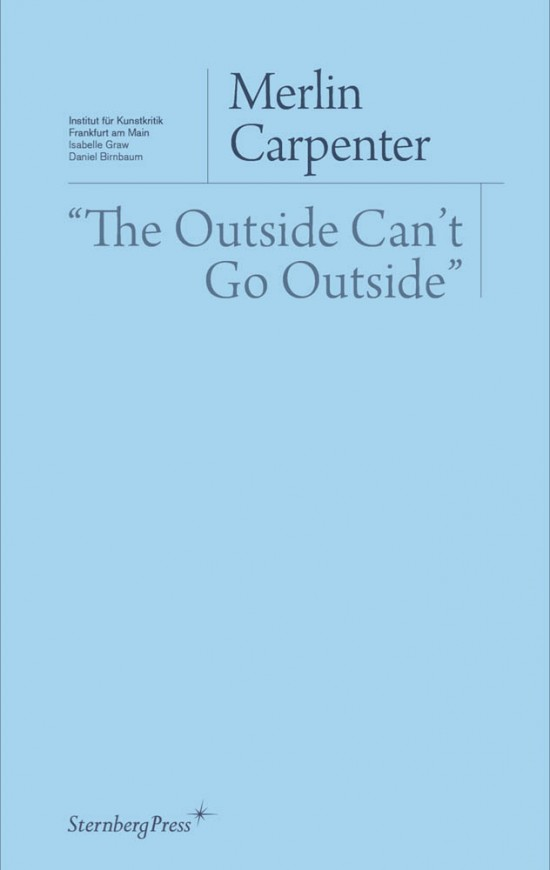 """The Outside Can't Go Outside"""""""